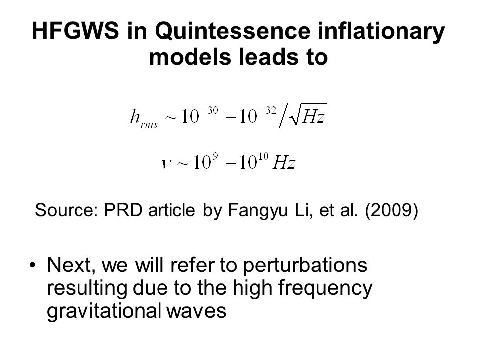 HFGWS in Quintessence inflationary models leads to Source: PRD article by Fangyu Li, et al.