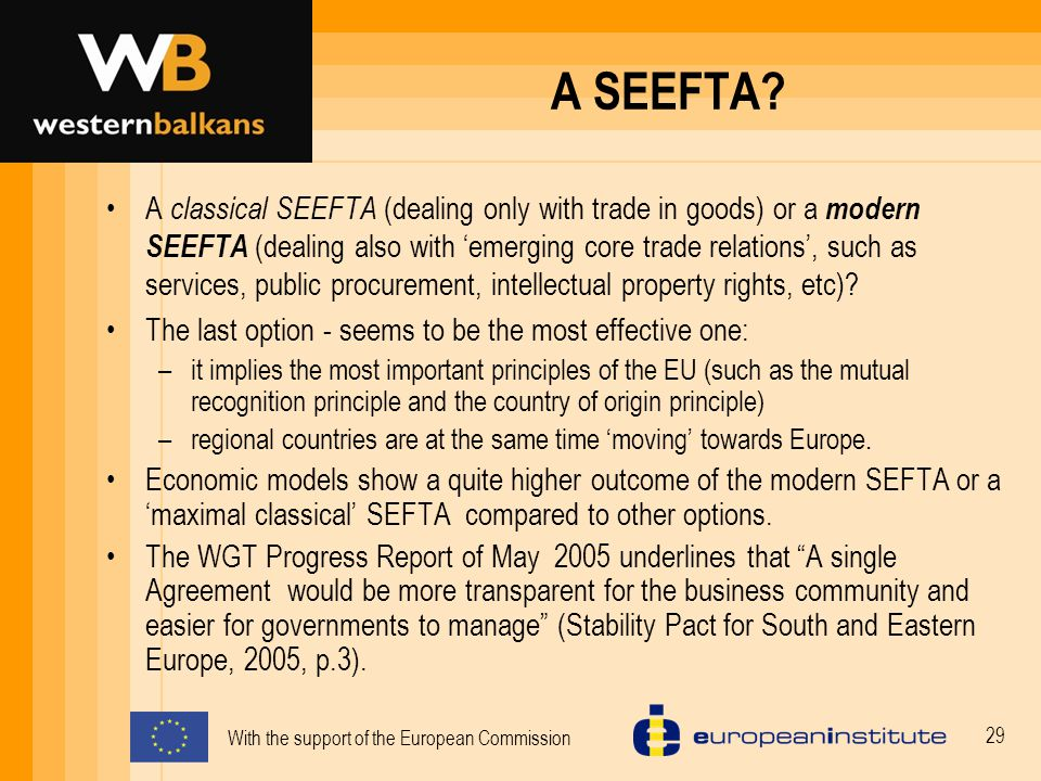With the support of the European Commission 29 A SEEFTA.