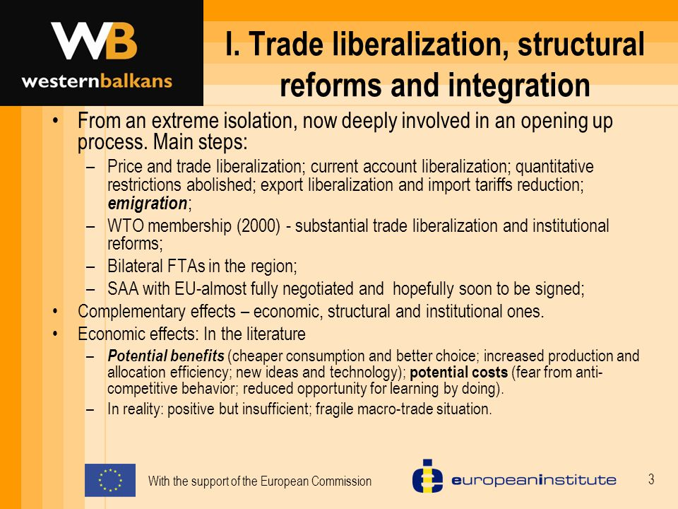 With the support of the European Commission 4 WTO and trade liberalization At the time of accession to the WTO (Sept.