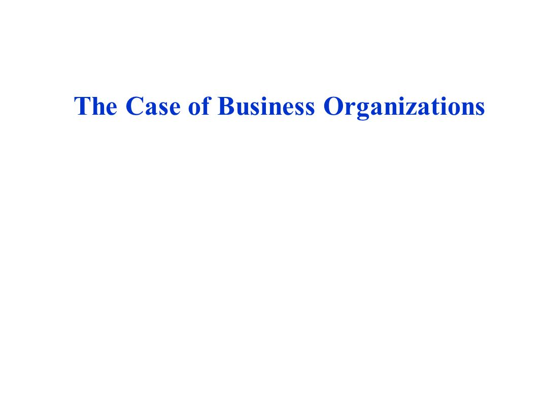 The Case of Business Organizations