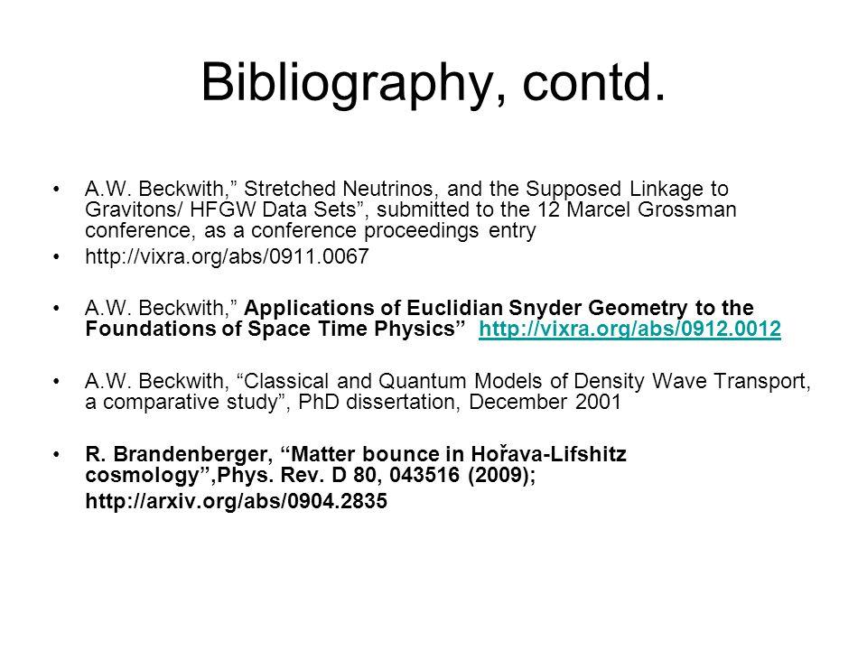 Bibliography, contd. A.W.