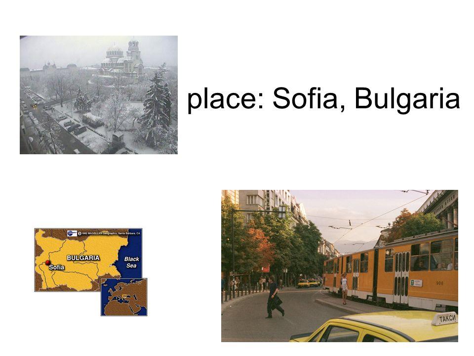 place: Sofia, Bulgaria