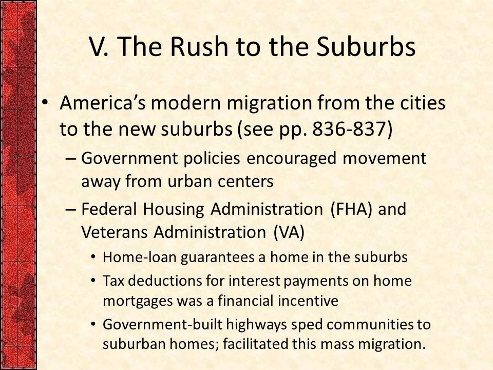 V.The Rush to the Suburbs America's modern migration from the cities to the new suburbs (see pp.