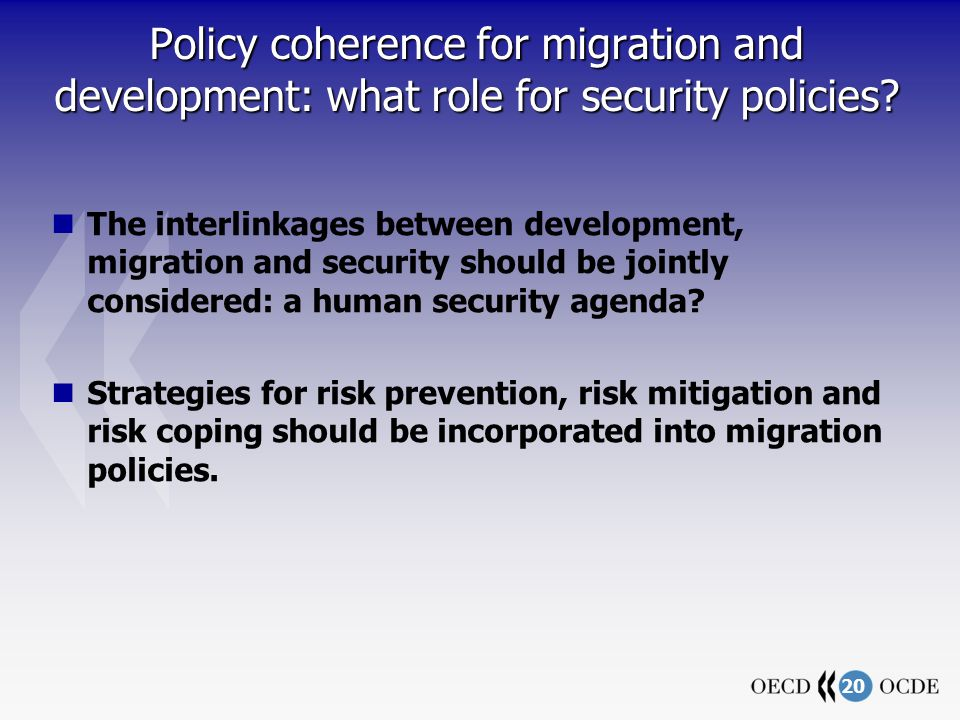20 Policy coherence for migration and development: what role for security policies.