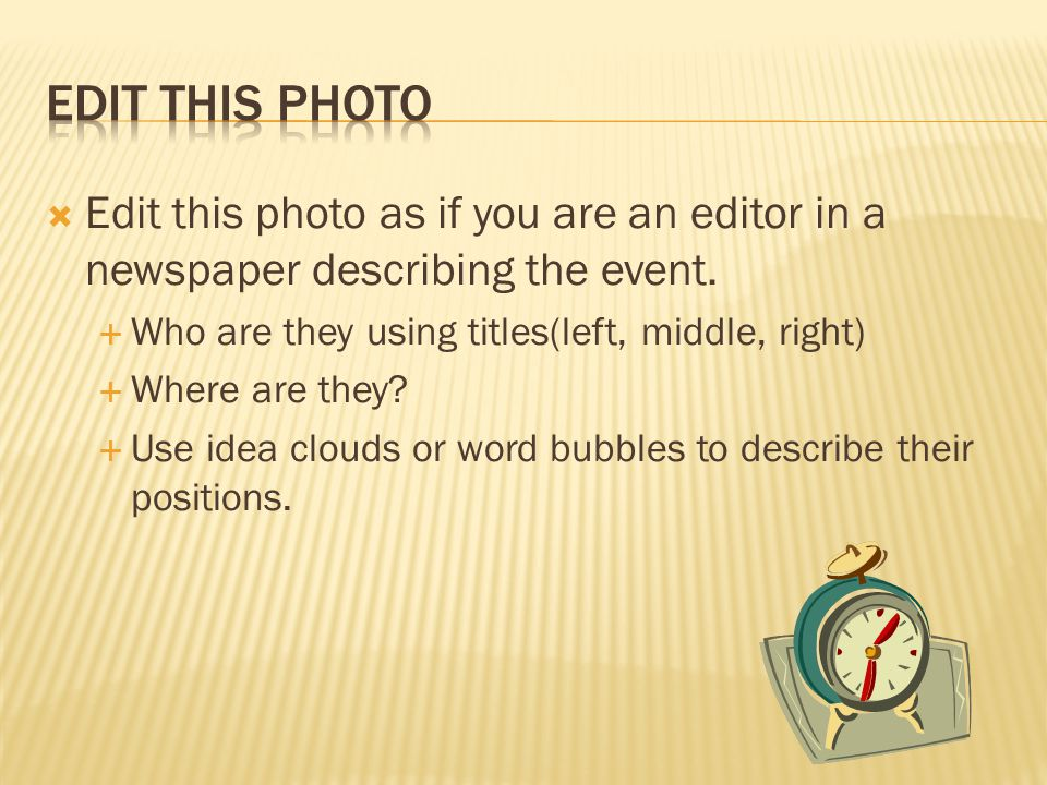  Edit this photo as if you are an editor in a newspaper describing the event.
