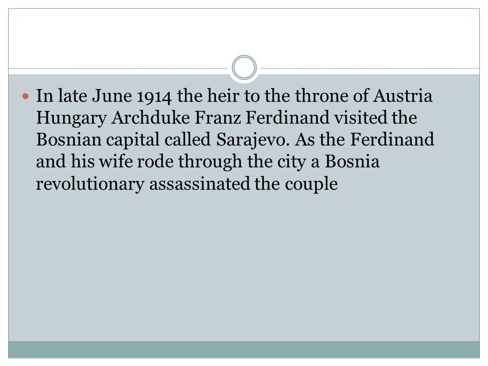 The annexation of Bosnia by Austria Hungary proved that Austria Hungary had no intention of honoring any Balkan countries independence.