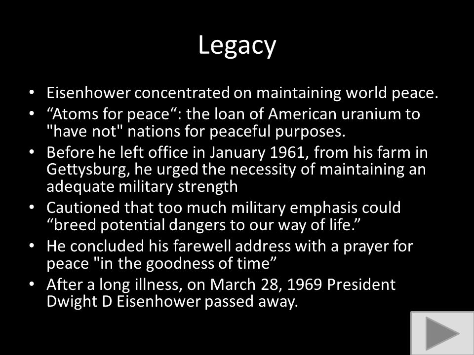 """Legacy Eisenhower concentrated on maintaining world peace. """"Atoms for peace"""": the loan of American uranium to"""