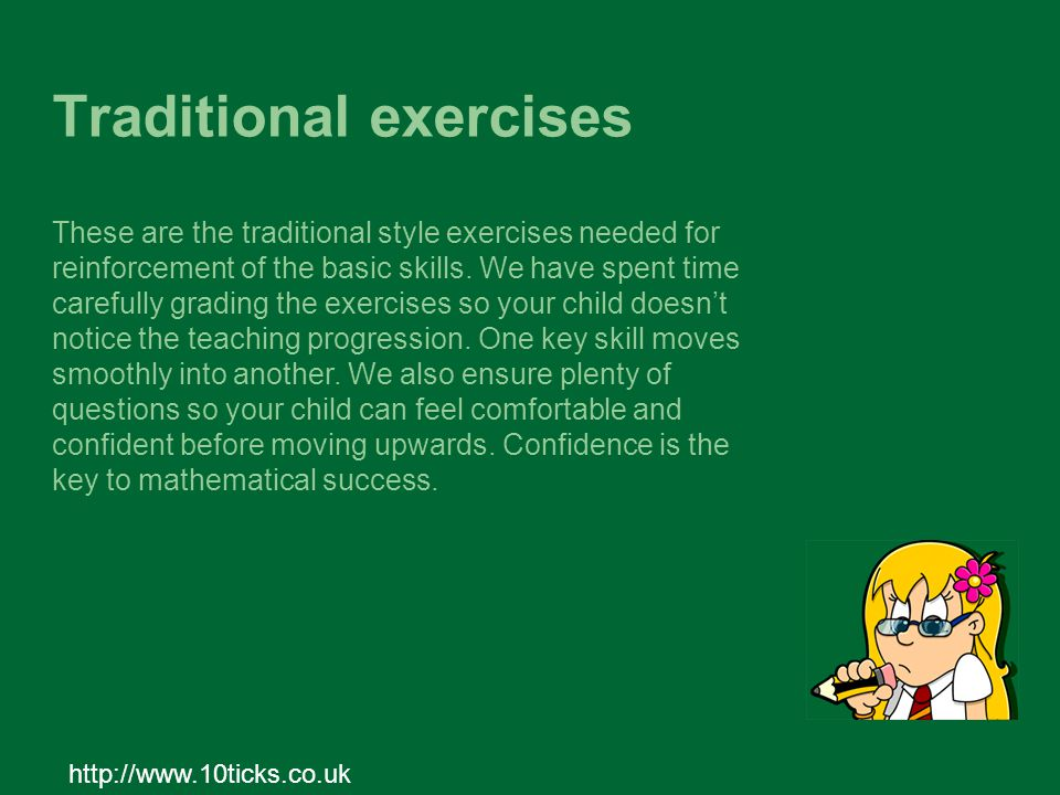 http://www.10ticks.co.uk These are the traditional style exercises needed for reinforcement of the basic skills.