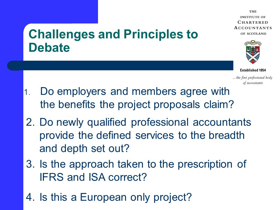 Challenges and Principles to Debate 1.