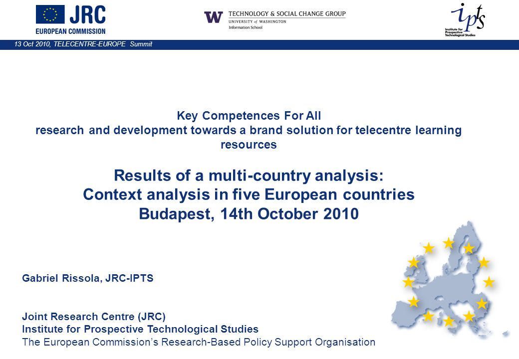 13 Oct 2010, TELECENTRE-EUROPE Summit Key Competences For All research and development towards a brand solution for telecentre learning resources Resu