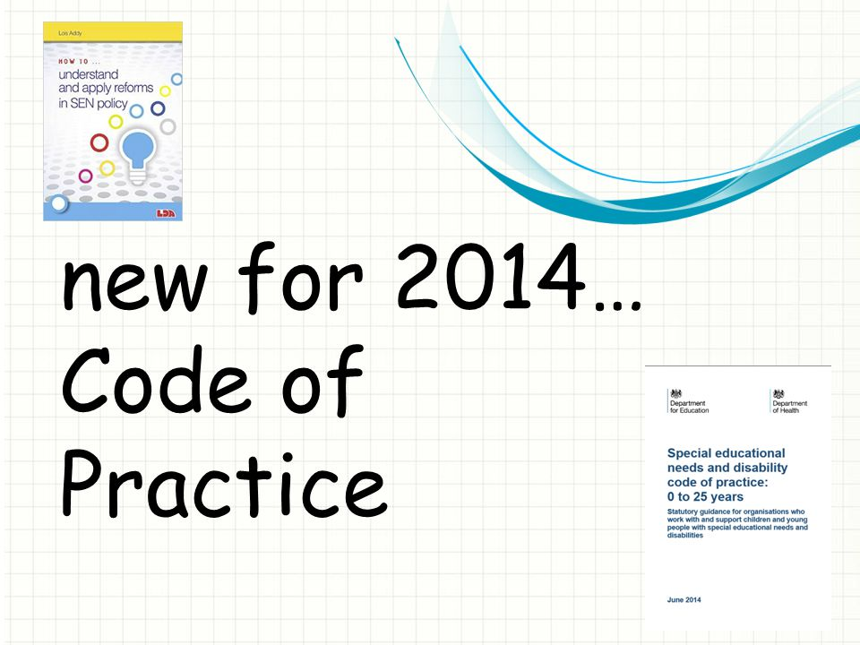 new for 2014… Code of Practice