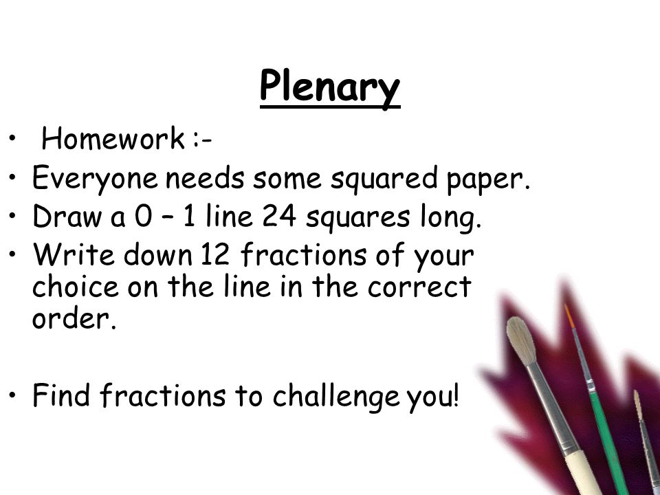 Plenary Homework :- Everyone needs some squared paper.