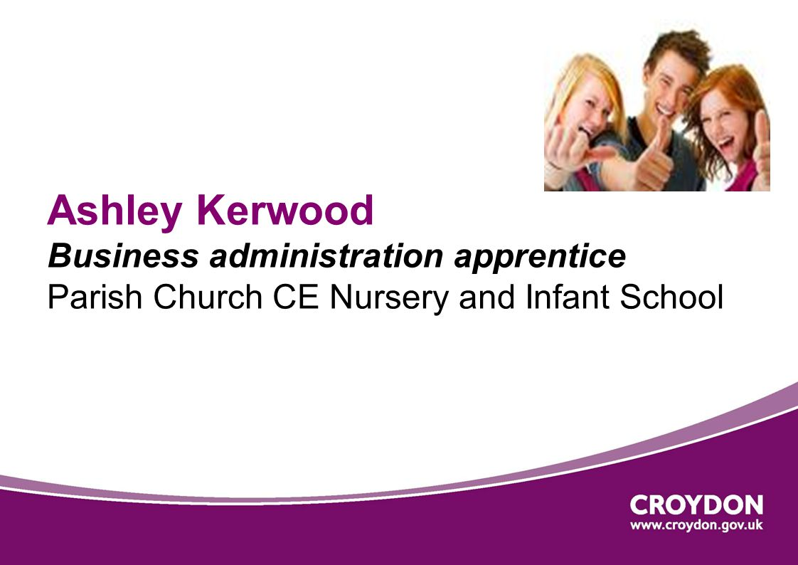 Ashley Kerwood Business administration apprentice Parish Church CE Nursery and Infant School