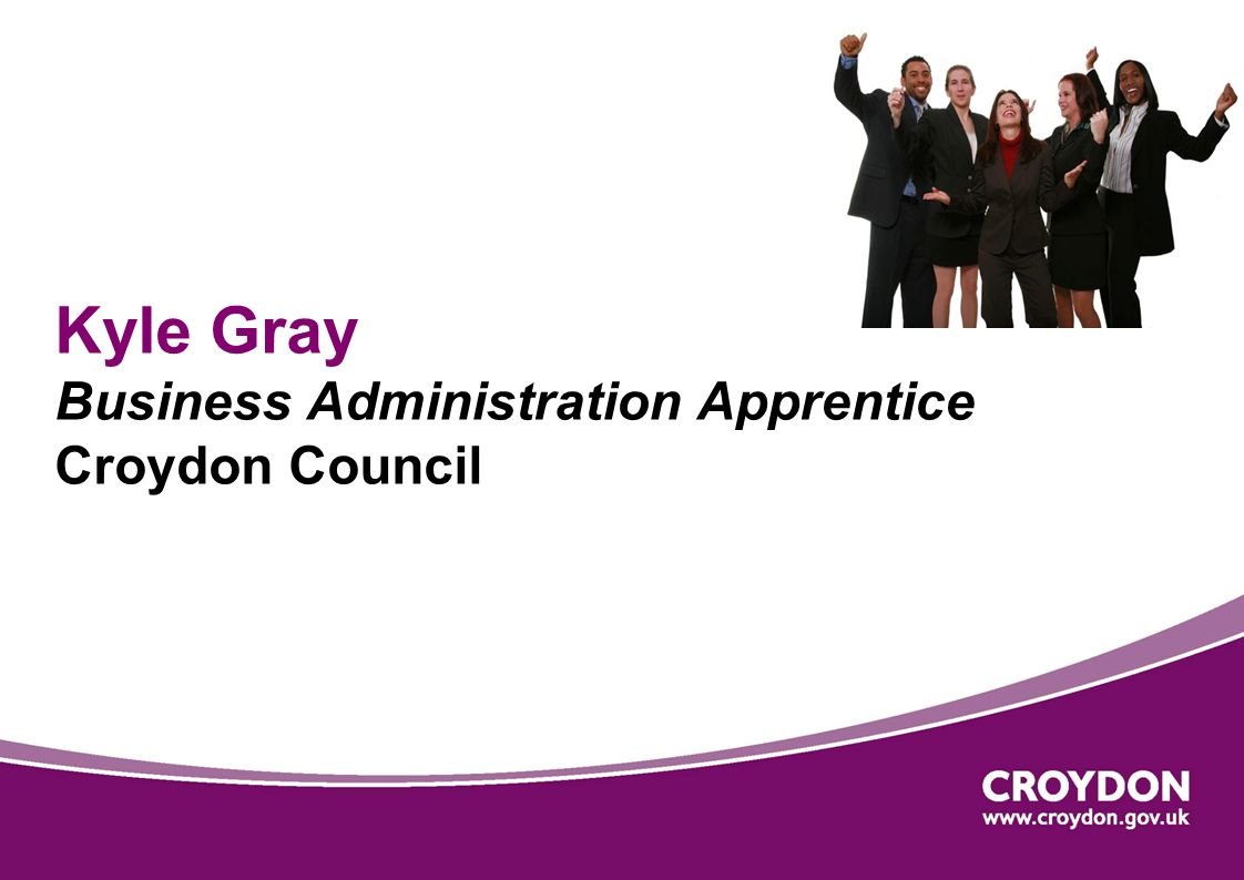 Kyle Gray Business Administration Apprentice Croydon Council