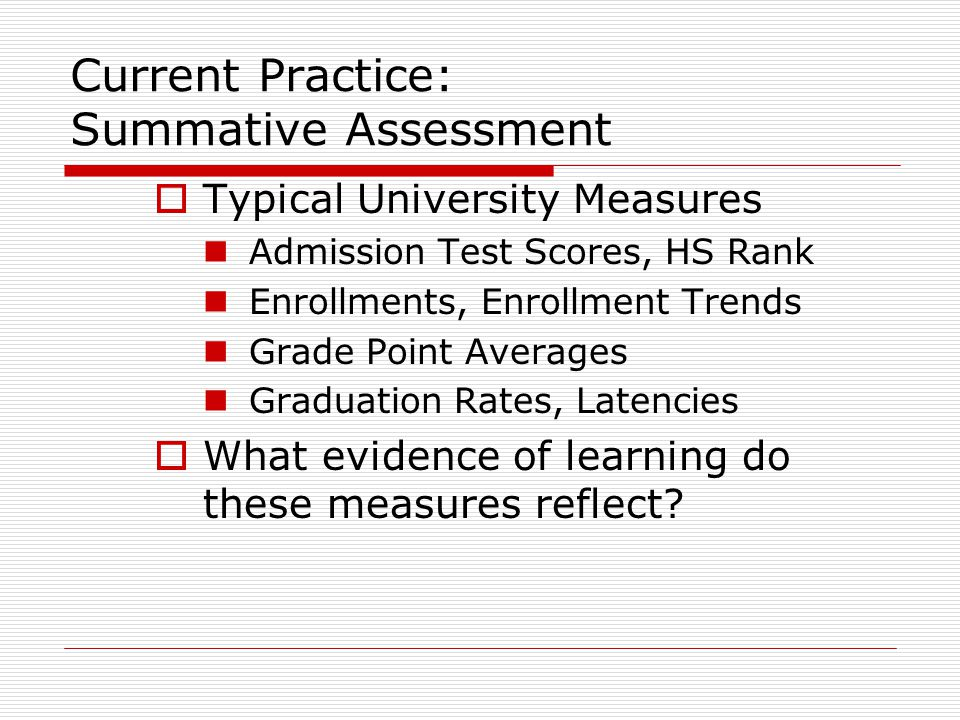 The Issue: Knowledge is necessary for effective performance, but Knowledge is not sufficient for effective performance Measuring knowledge is not enough