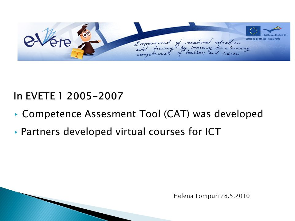  virtual course  based on the European Key Competencies: entrepreneurship  six learning units (numbers one and six common for all)  four different learning environments  pilotted during Spring 2009  one part of the new entreperneurial studies at the University of Lapland University of lapland Lenita Hietanen&Helena Tompuri 28.5.2010