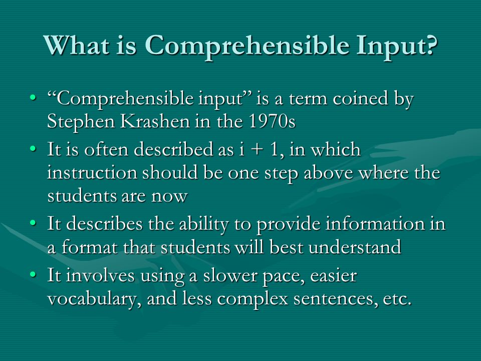 What is Comprehensible Input.