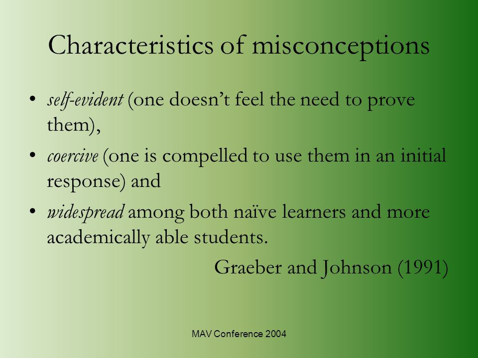 MAV Conference 2004 Prevalence of misconceptions c) Prevalence of S behaviour d) Prevalence of other