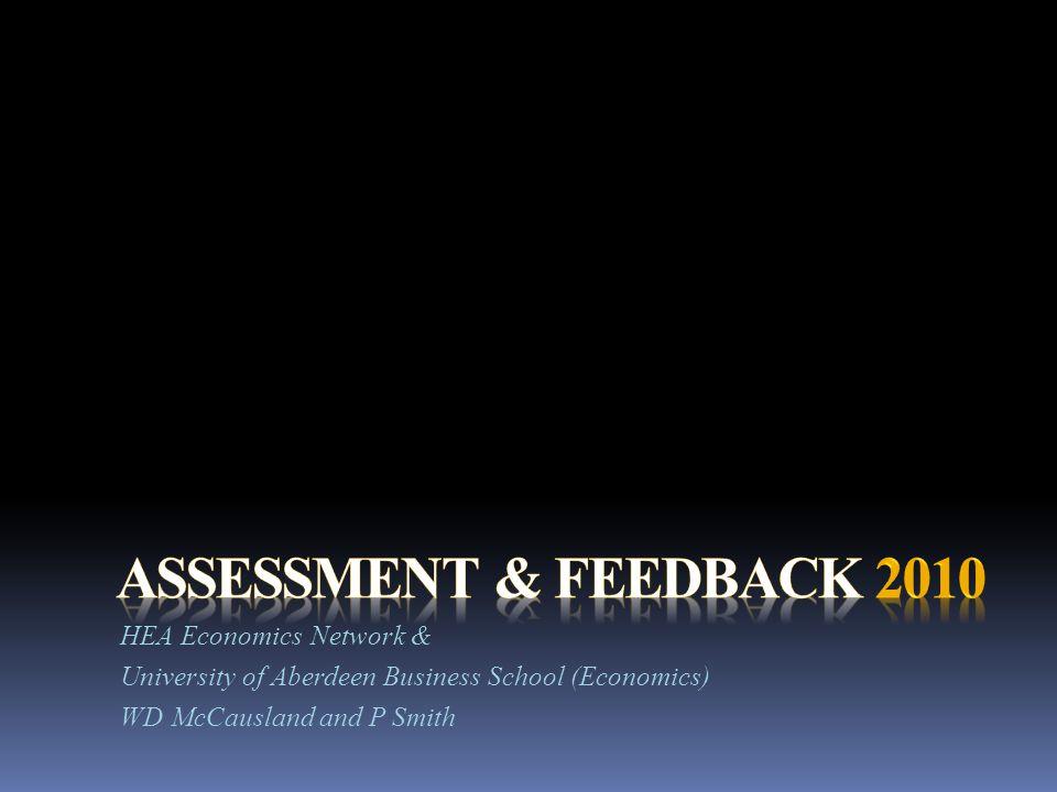 HEA Economics Network & University of Aberdeen Business School (Economics) WD McCausland and P Smith