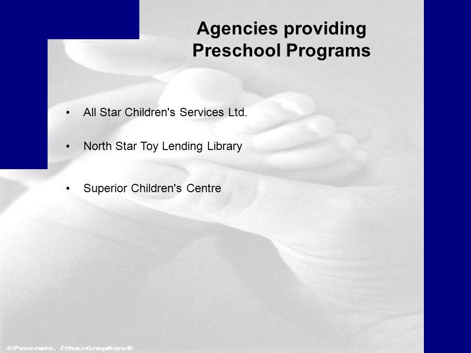 Agencies providing Preschool Programs All Star Children s Services Ltd.