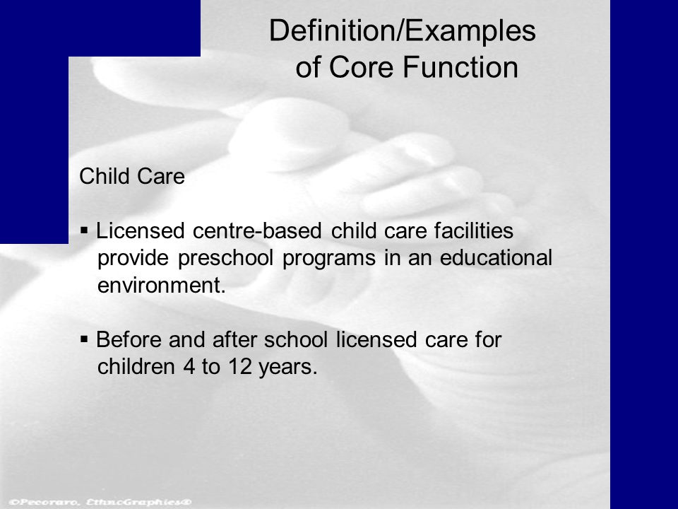 Child Care  Licensed centre-based child care facilities provide preschool programs in an educational environment.