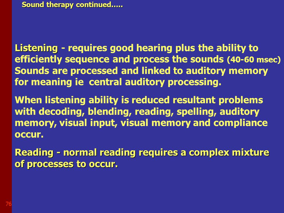 75 SOUND THERAPY cont'd………..