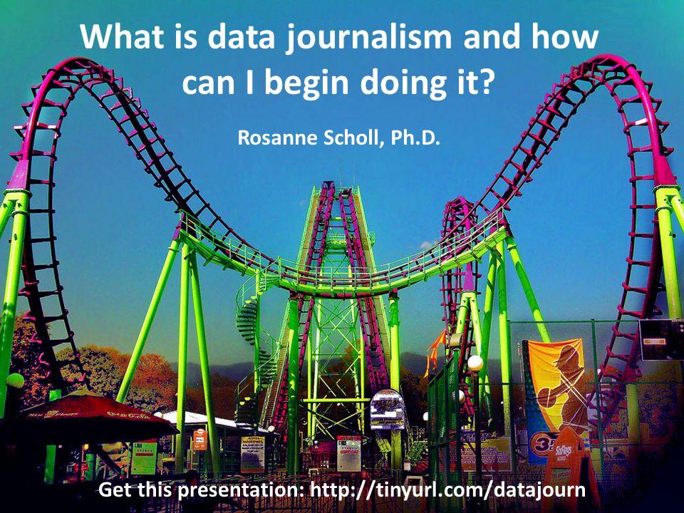 Thank you! @RosanneScholl Get this presentation : http://tinyurl.com/datajourn