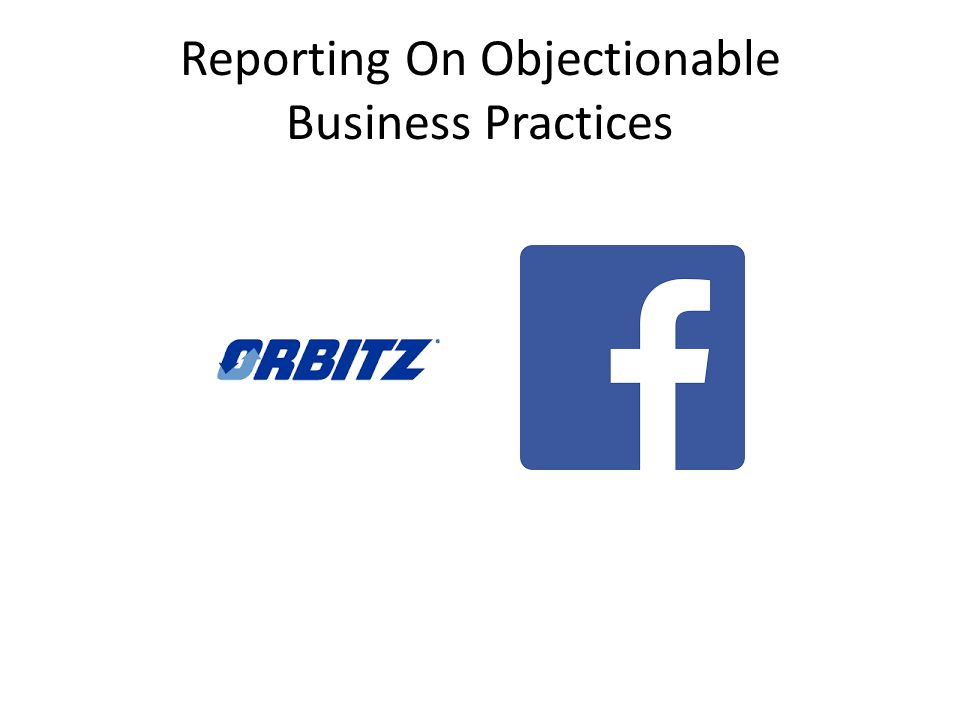 Reporting On Objectionable Business Practices