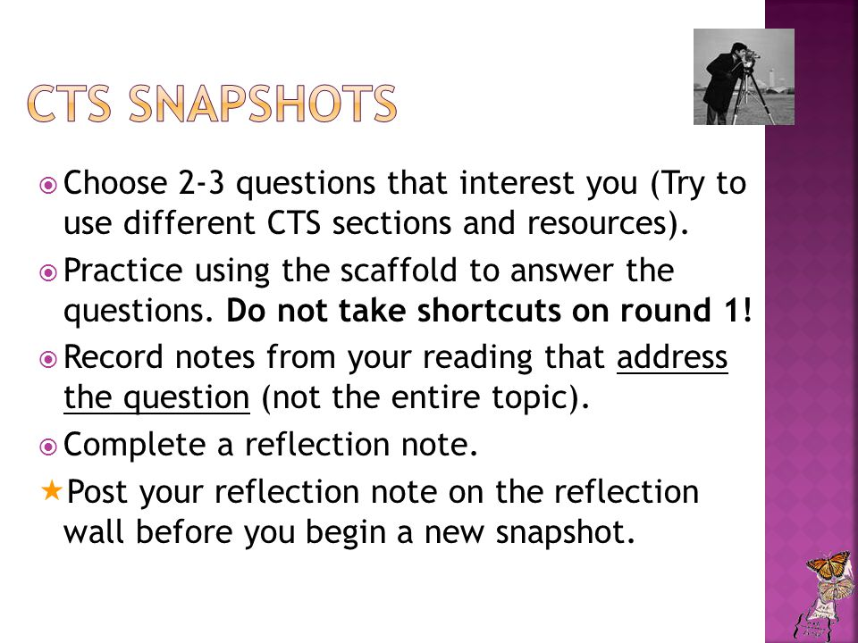  Choose 2-3 questions that interest you (Try to use different CTS sections and resources).