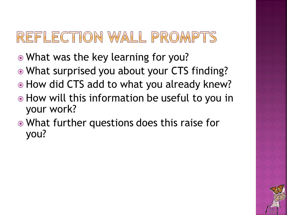  What was the key learning for you.  What surprised you about your CTS finding.