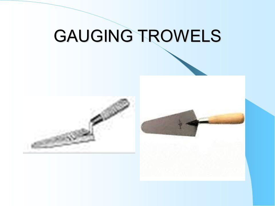 GAUGING TROWELS