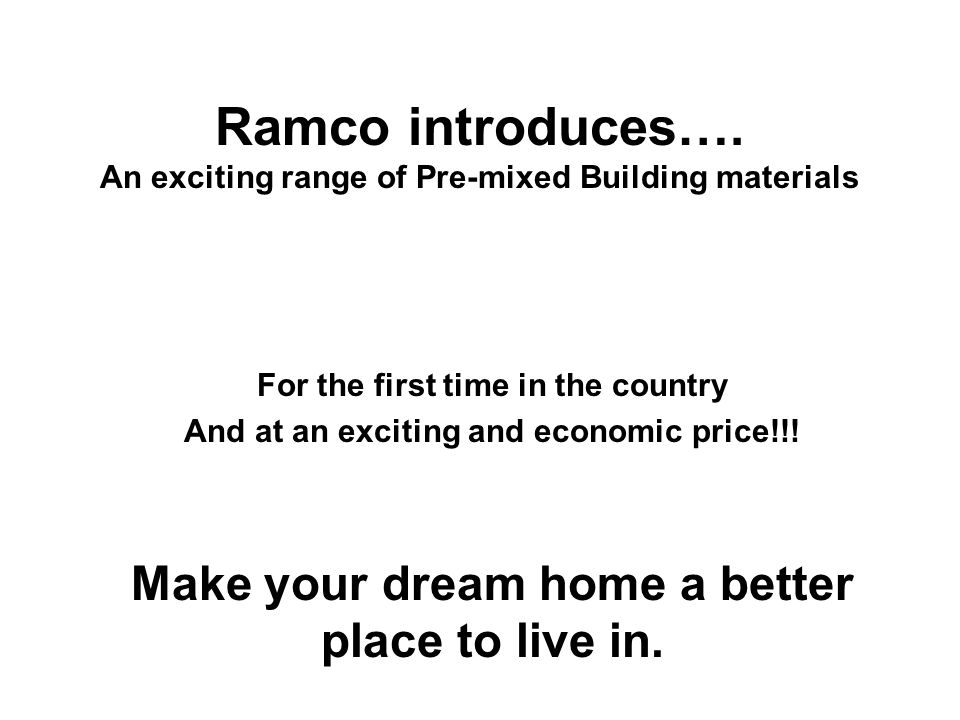 Ramco introduces….