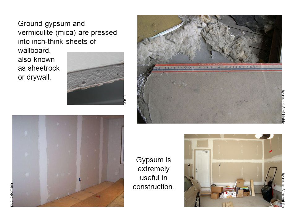 Gypsum is extremely useful in construction.