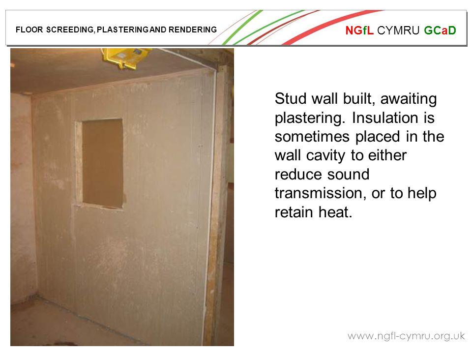 NGfL CYMRU GCaD www.ngfl-cymru.org.uk Stud wall built, awaiting plastering.