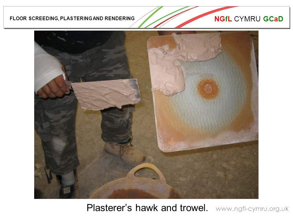 NGfL CYMRU GCaD www.ngfl-cymru.org.uk Plasterer's hawk and trowel.