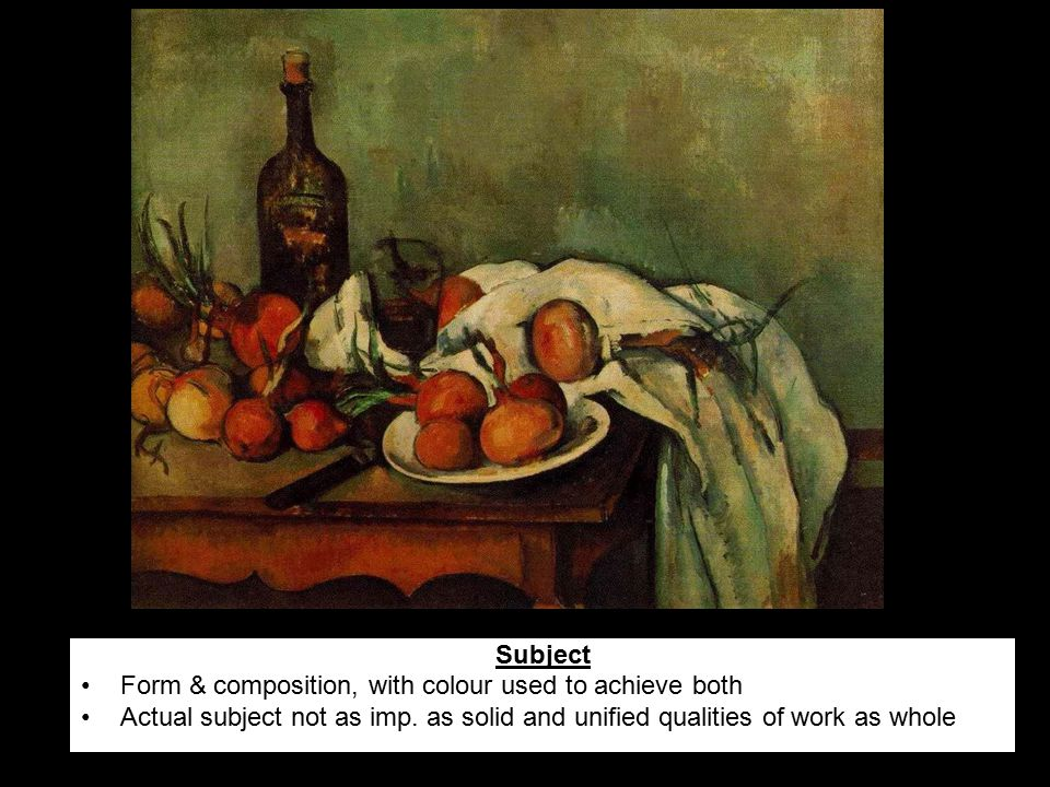 Subject Form & composition, with colour used to achieve both Actual subject not as imp. as solid and unified qualities of work as whole