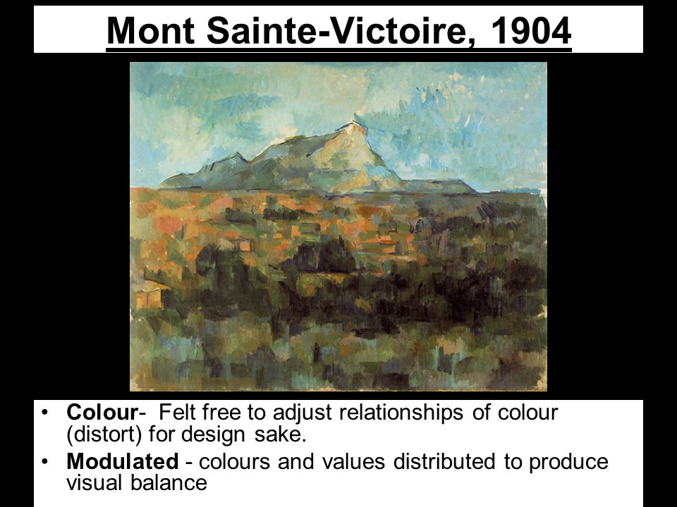 Mont Sainte-Victoire, 1904 Colour- Felt free to adjust relationships of colour (distort) for design sake.