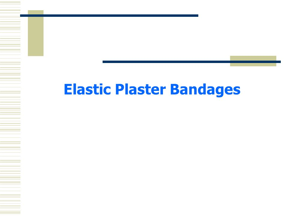 Elastic Plaster Bandages