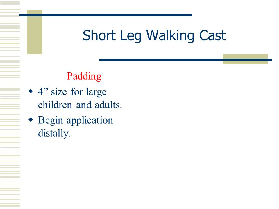 """Short Leg Walking Cast Padding  4"""" size for large children and adults.  Begin application distally."""