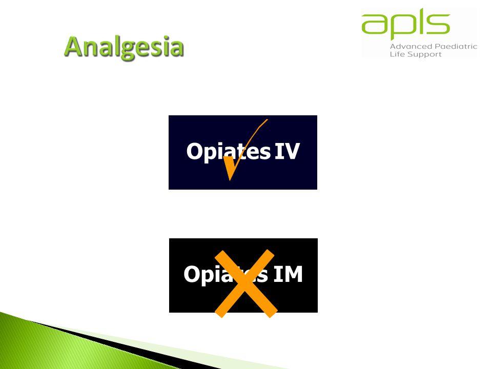 Opiates IV Opiates IM