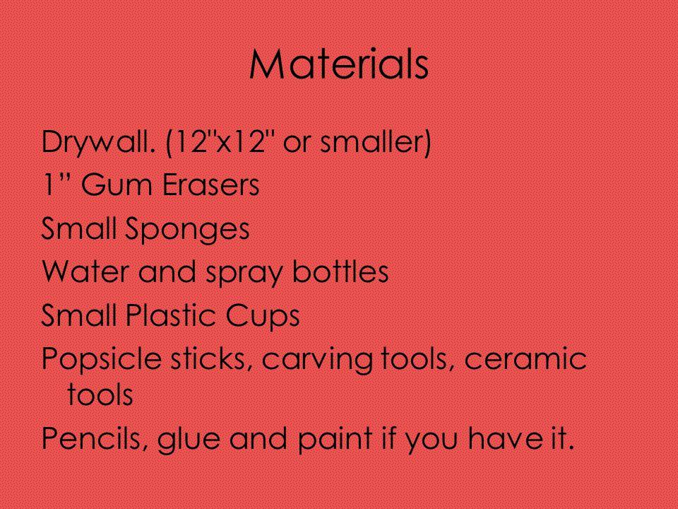 Materials Drywall. (12
