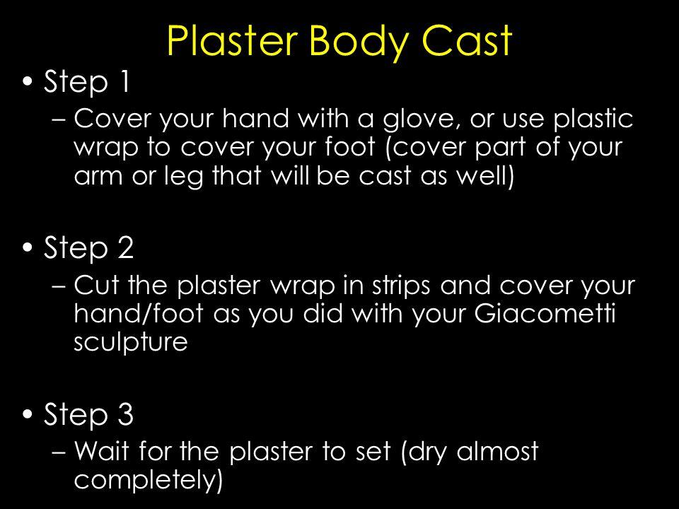 Plaster Body Cast