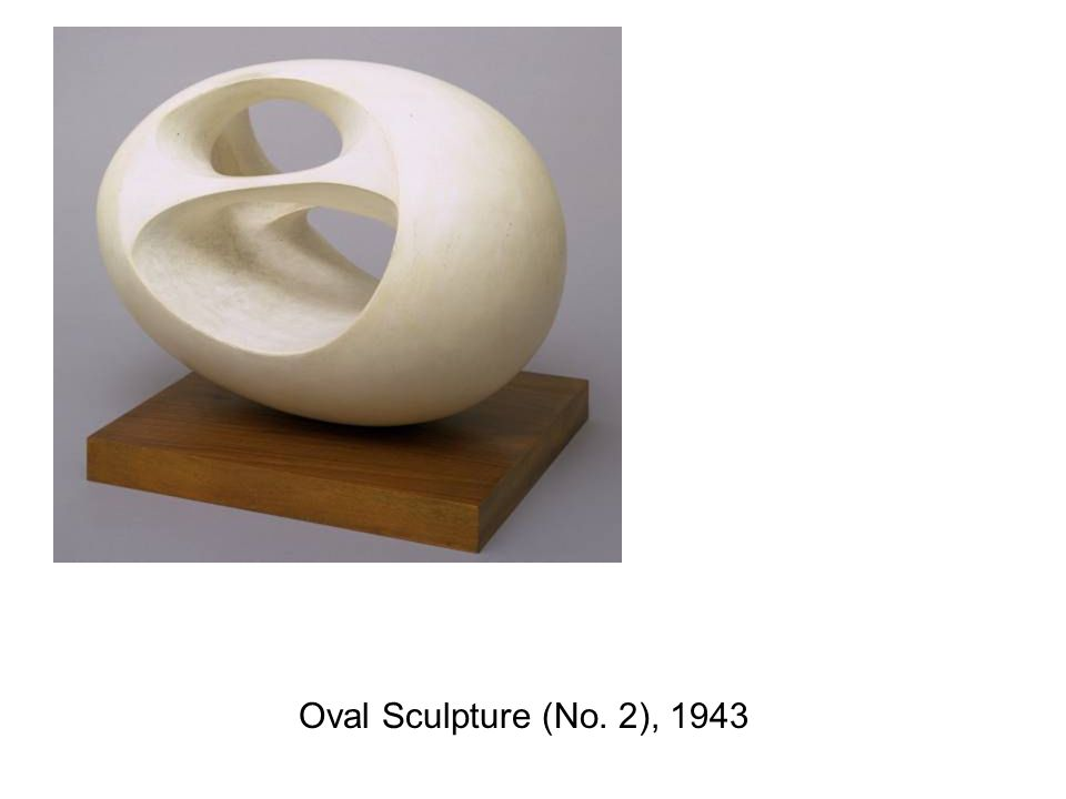 Oval Sculpture (No. 2), 1943