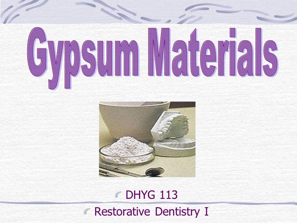 DHYG 113 Restorative Dentistry I