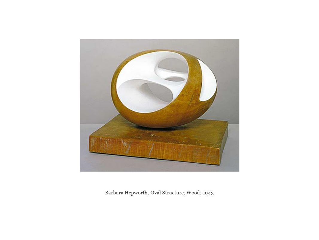 Barbara Hepworth, Oval Structure, Wood, 1943
