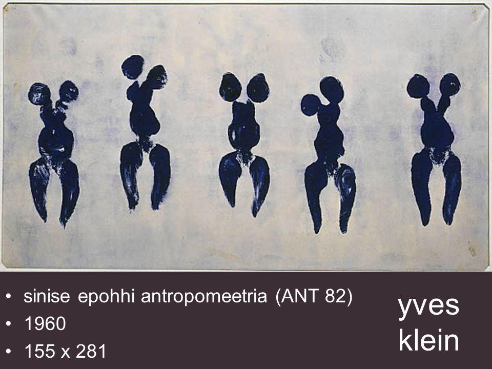 yves klein antropomeetria: printsess Helena 1960 õli paberil ja puul 198/128,2