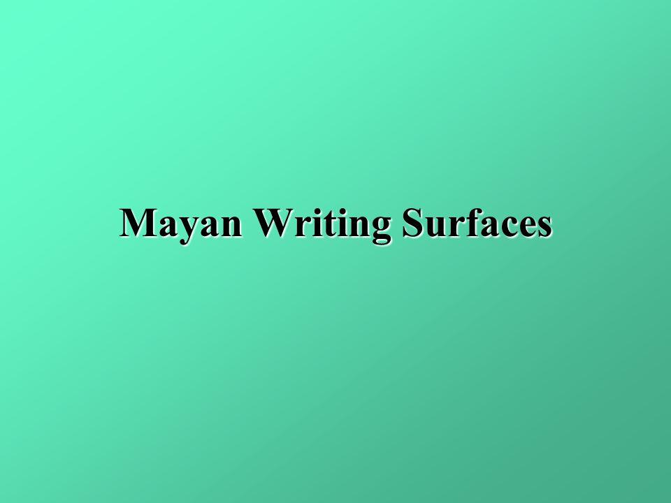 Mayan Writing Surfaces