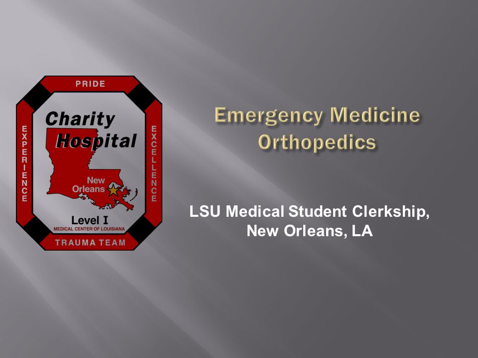 LSU Medical Student Clerkship, New Orleans, LA