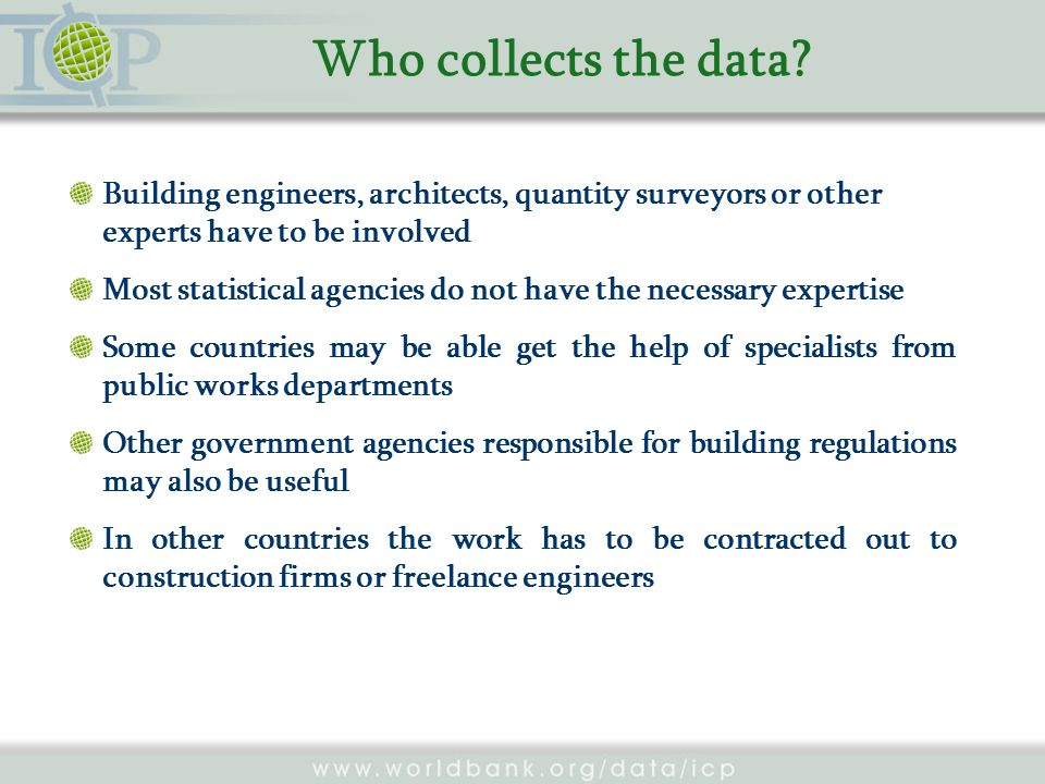 Who collects the data.