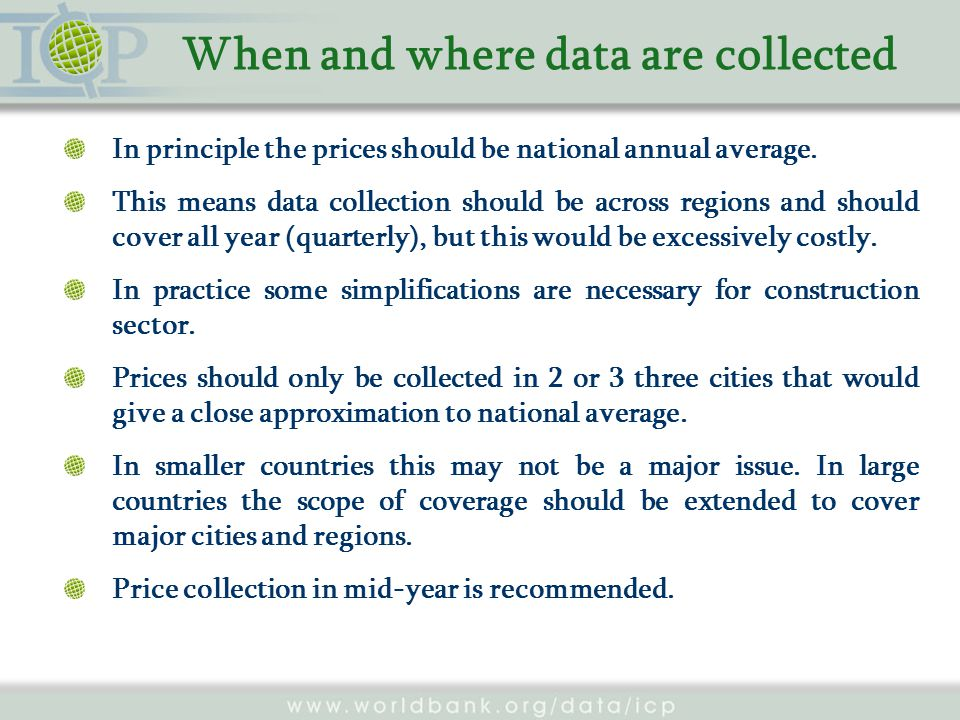 When and where data are collected In principle the prices should be national annual average.